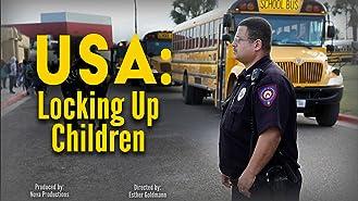 USA: Locking Up Children