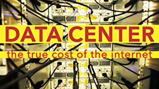 Data Center: The True Cost of the Internet