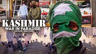 Kashmir: War in Paradise