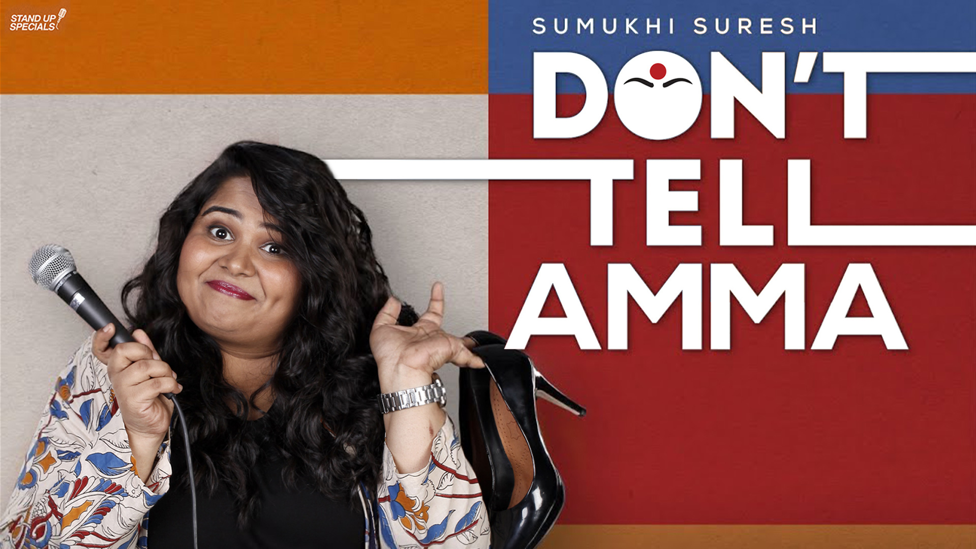 Sumukhi Suresh - Don't Tell Amma