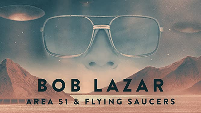 Amazon.com: Watch Bob Lazar: Area 51 & Flying Saucers | Prime Video