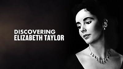 Elizabeth Taylor - Discovering