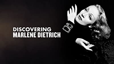 Marlene Dietrich - Discovering