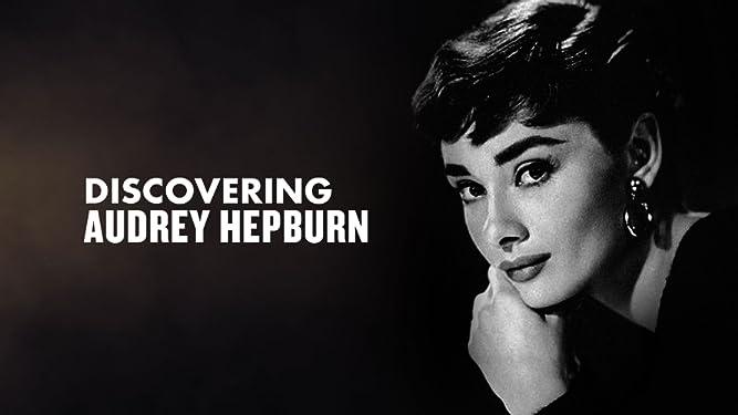 Audrey Hepburn - Discovering