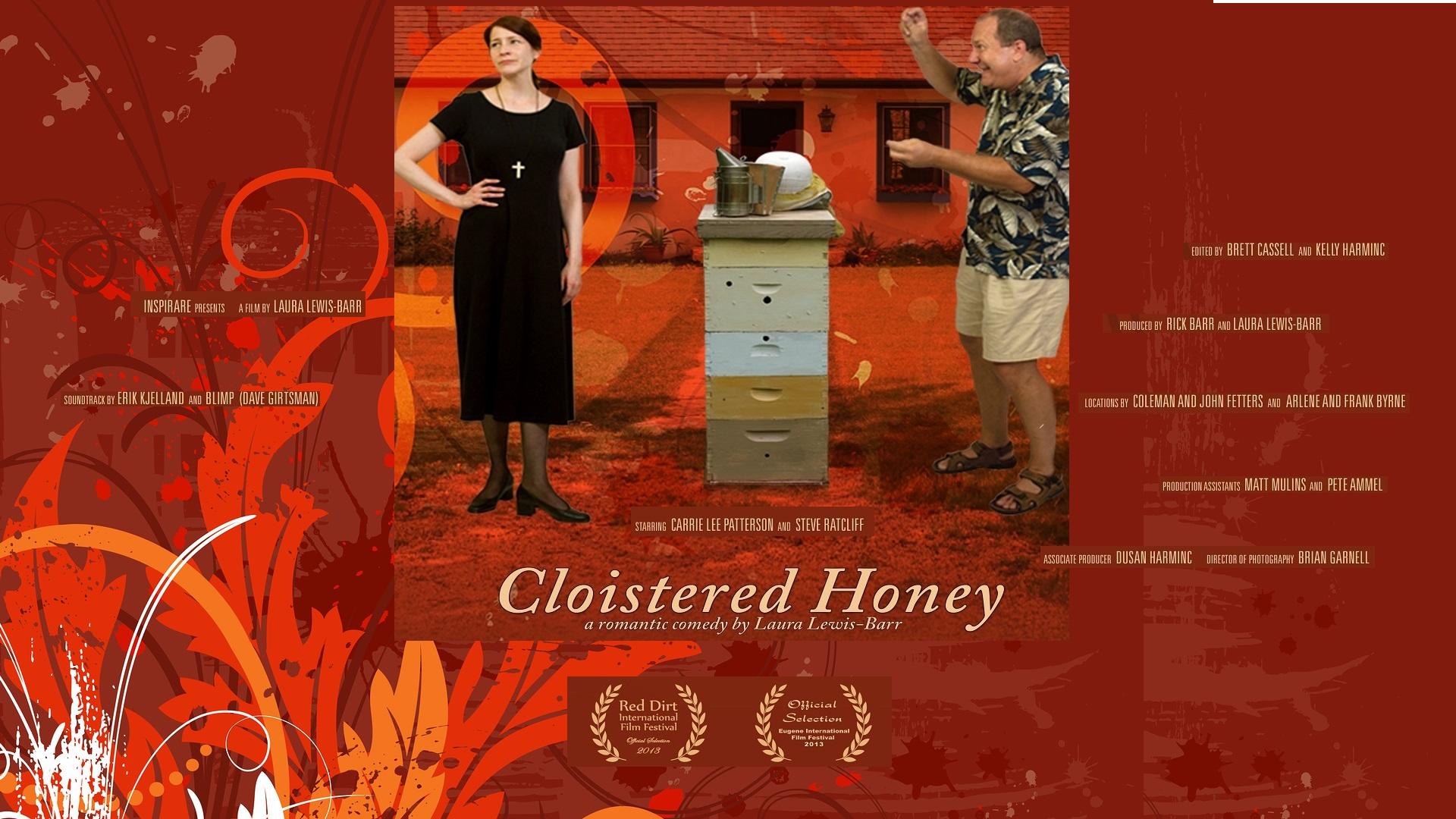 Cloistered Honey