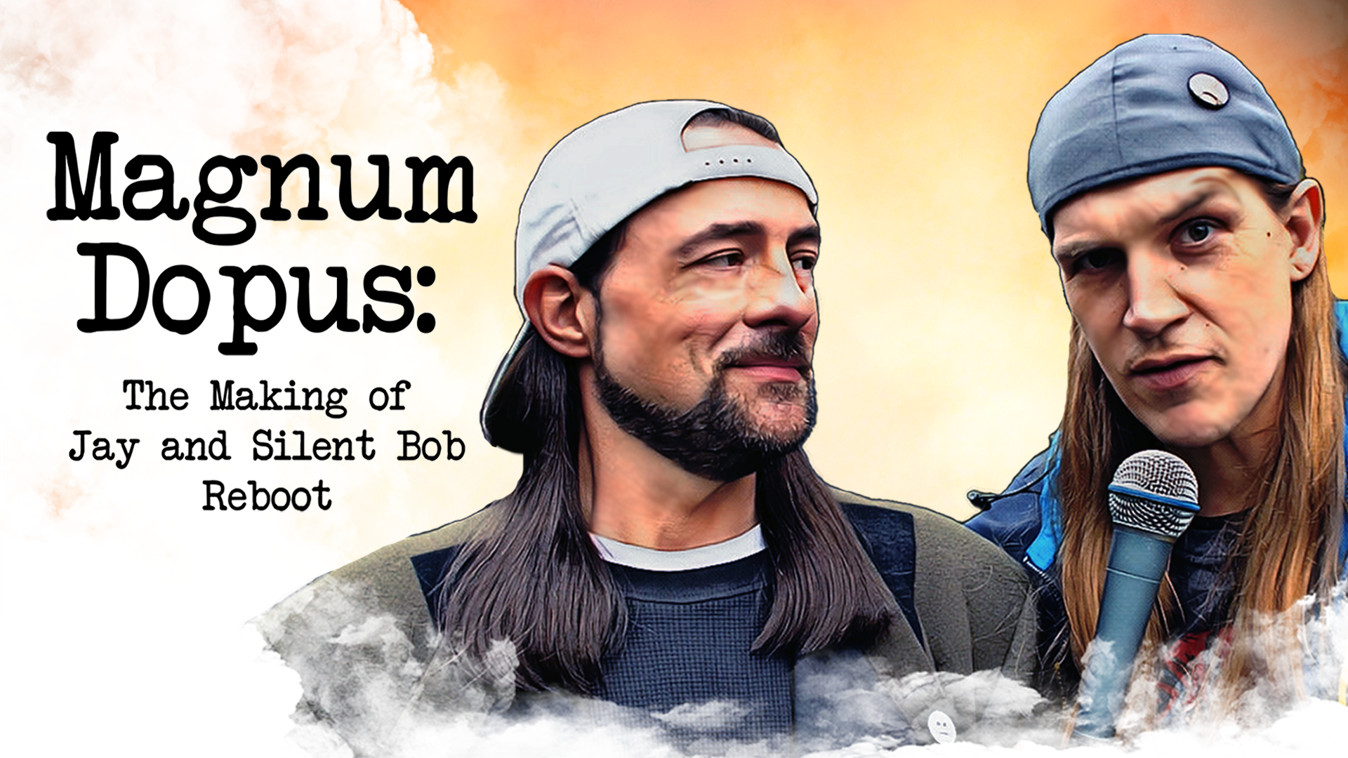 Magnum Dopus - The Making of Jay and Silent Bob Reboot