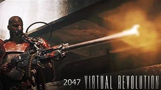 2047 Virtual Revolution