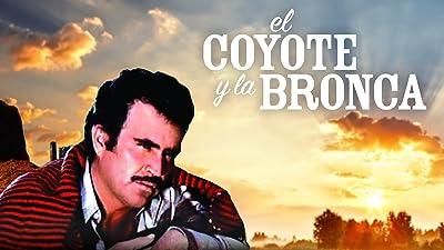 El Coyote y la Bronca