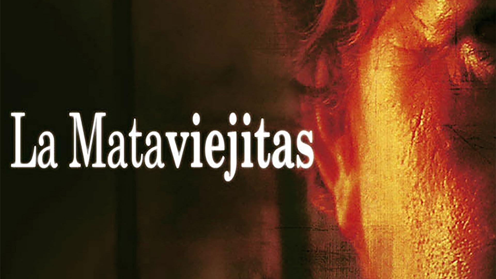 La Mataviejitas