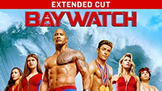 Baywatch - Extended Cut (4K UHD)