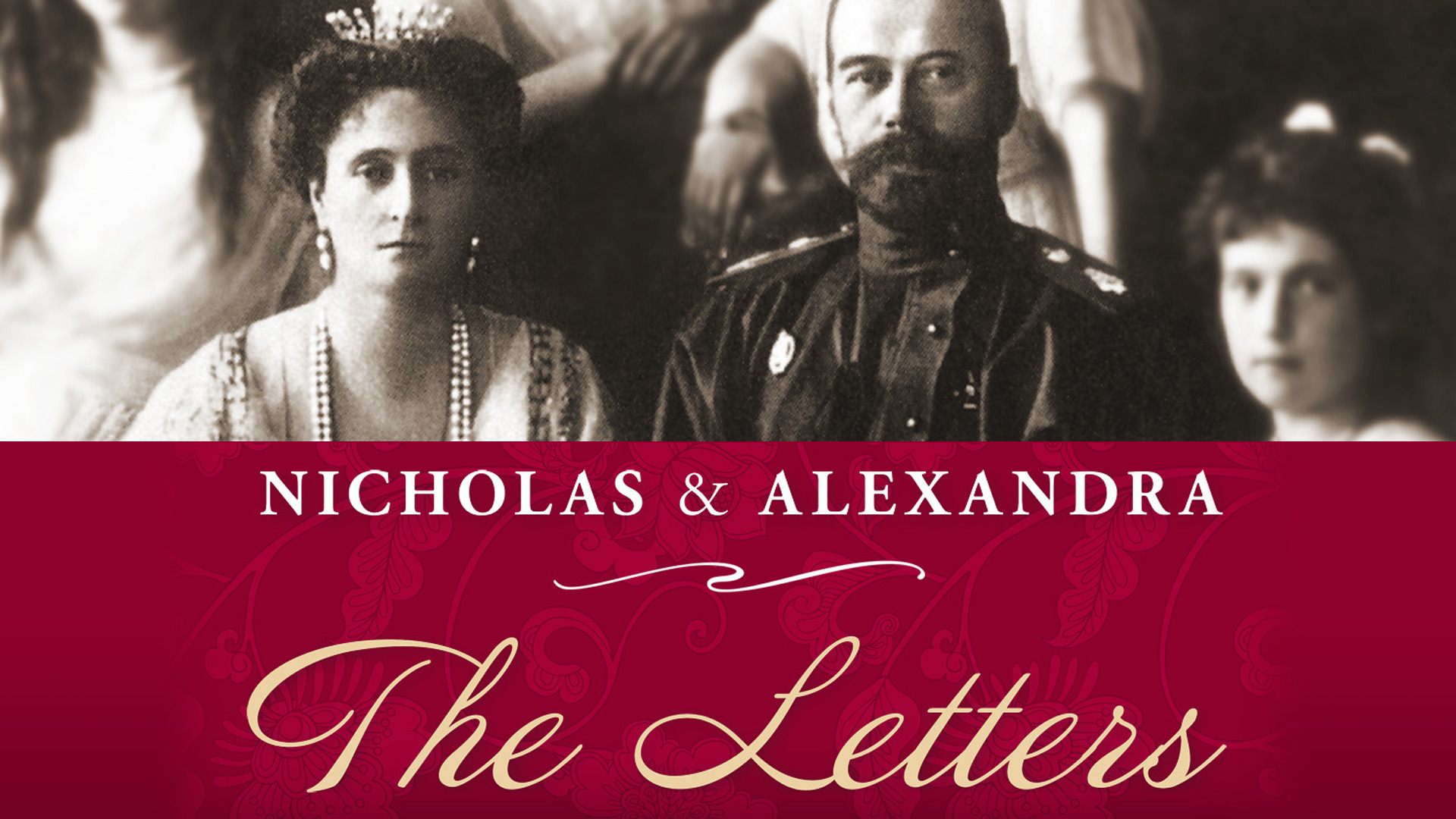 Nicholas and Alexandra: The Letters: Season 1