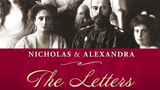 Nicholas and Alexandra: The Letters: Season 1