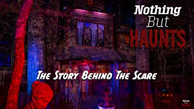 Nothing But Haunts: The Story Behind The Scare