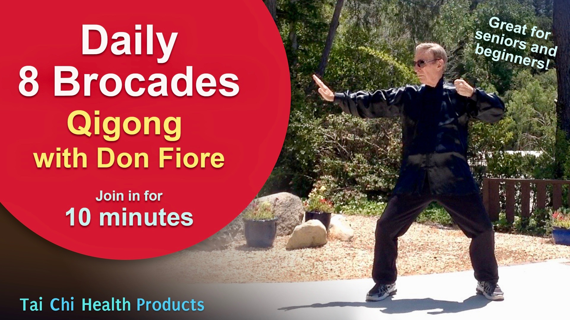 8 Brocades - 10-minute Qigong with Don Fiore