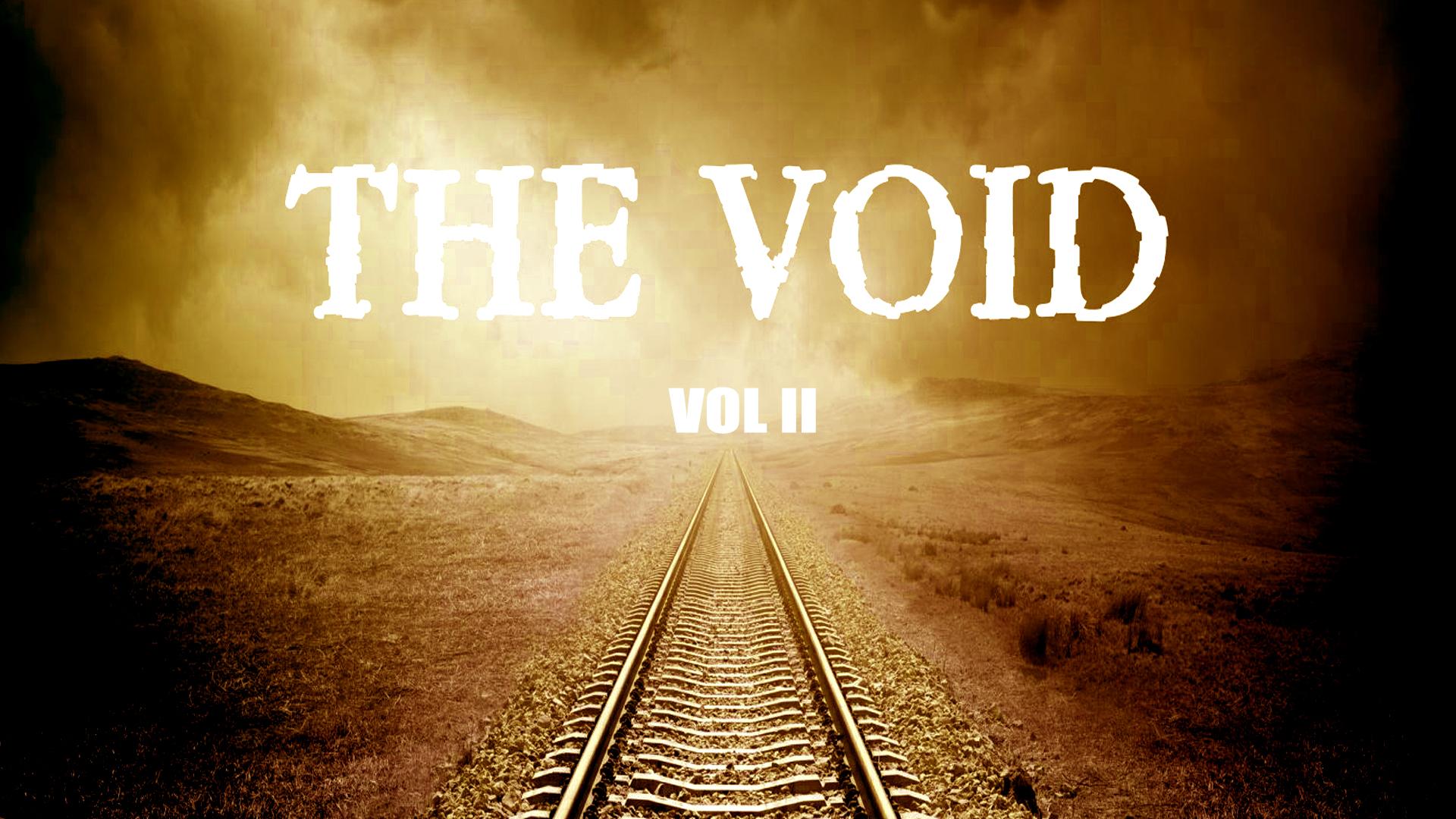 The Void Vol II