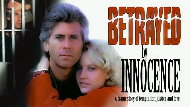 Betrayal by Innocence