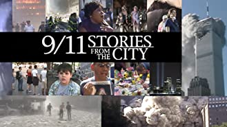 9/11 Stories from the City