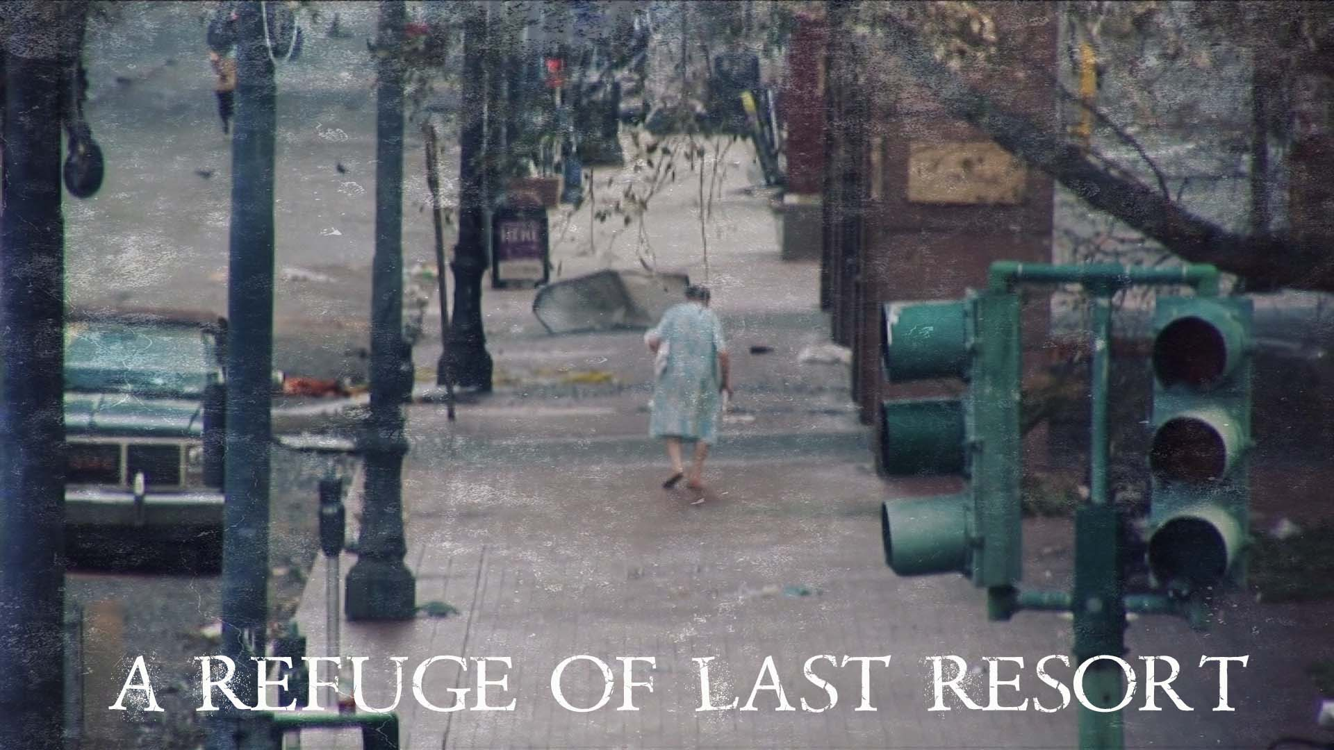A Refuge of Last Resort
