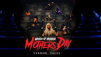 Women of Horror: Mother's Day Terror Tales