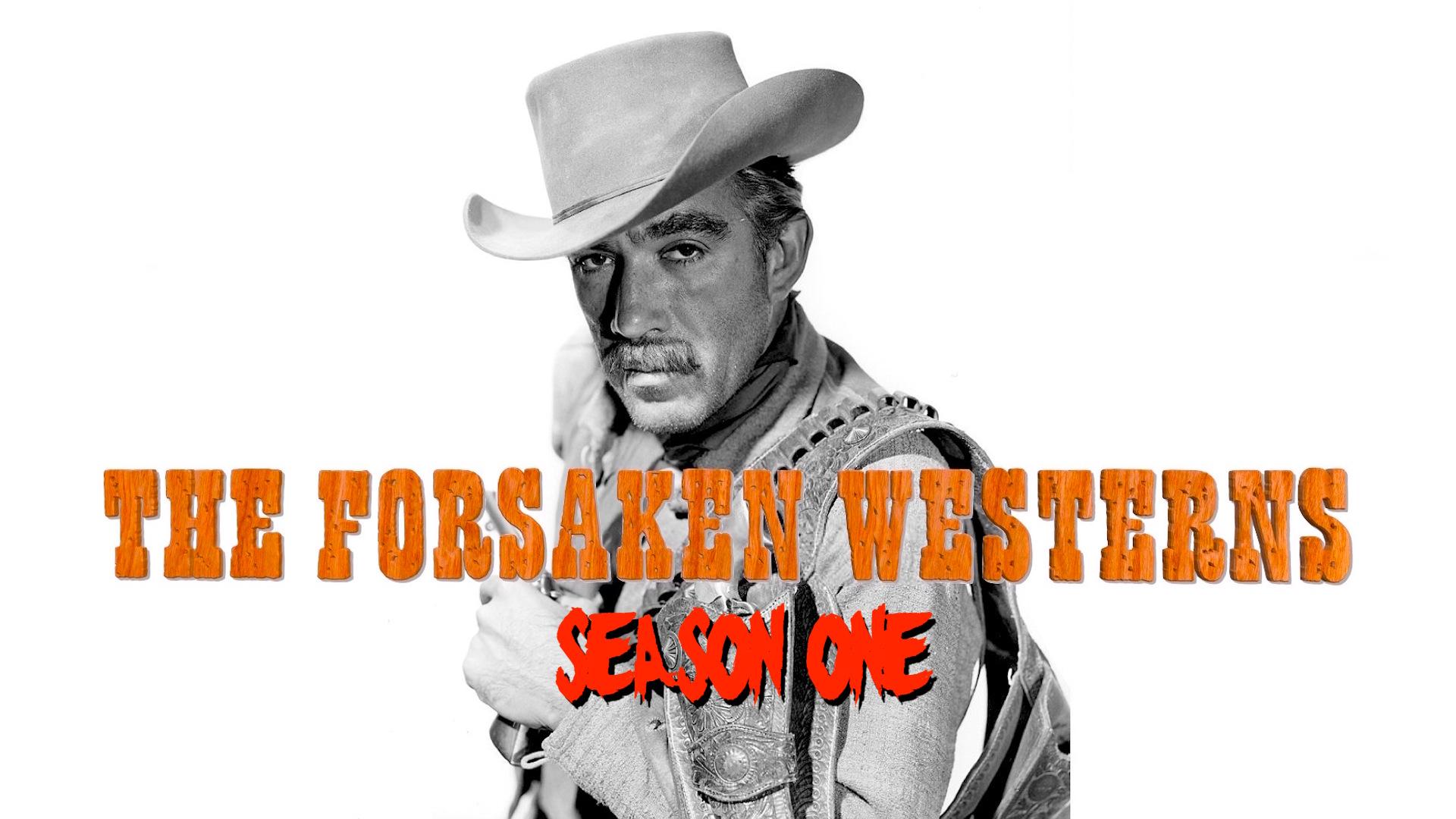 The Forsaken Westerns