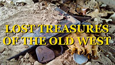 Lost Treasures of the Old West