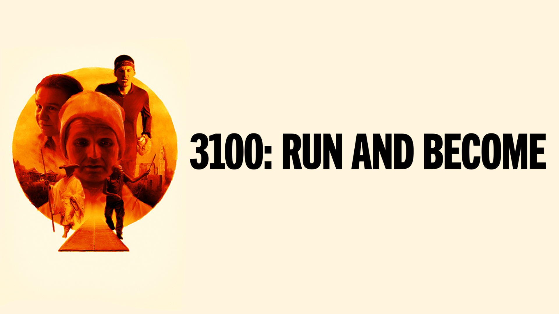 3100: Run and Become