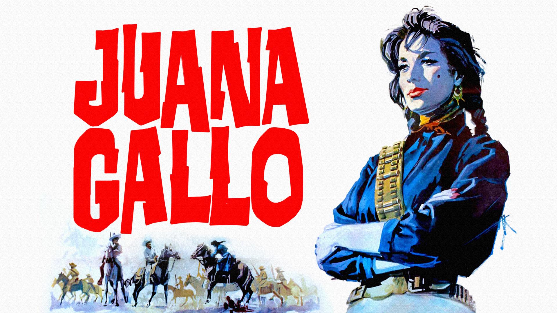 The Guns of Juana Gallo