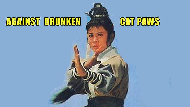 Against the Drunken Cat Paws
