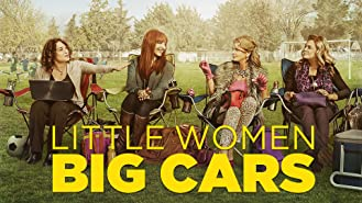 Little Women Big Cars