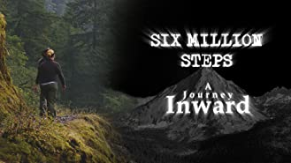 Six Million Steps: A Journey Inward