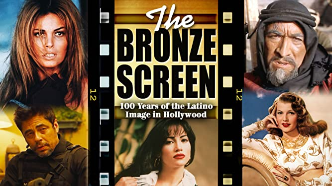 The Bronze Screen: 100 Years of the Latino Image in Hollywood