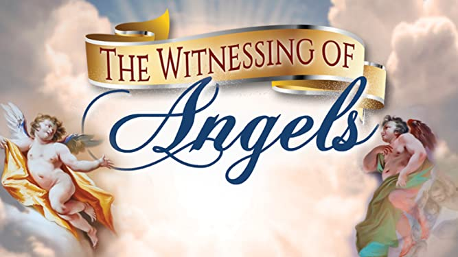 Witnessing of Angels