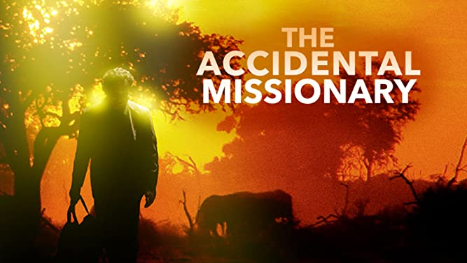 Watch The Accidental Missionary | Prime Video