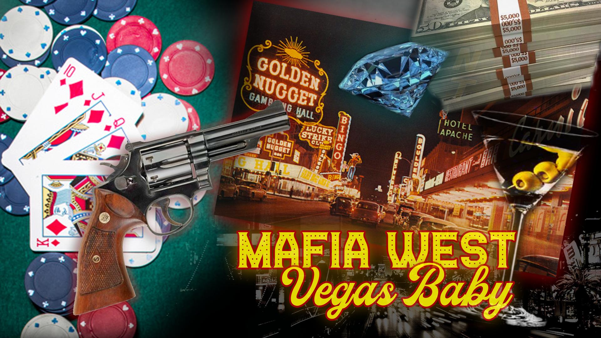 Mafia West: Vegas Baby
