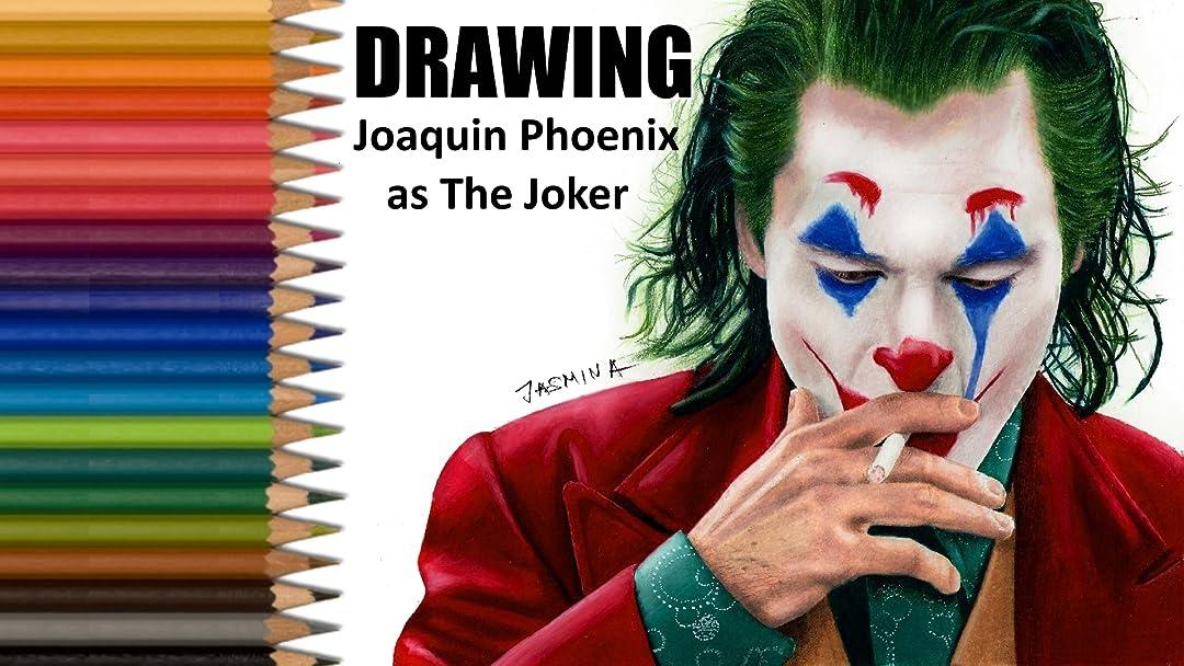 Watch Drawing Joaquin Phoenix As The Joker Prime Video