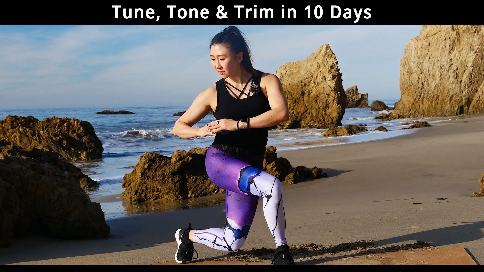Tune, Tone & Trim in 10 Days