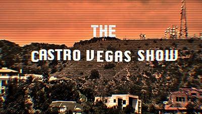 The Castro Vegas Show