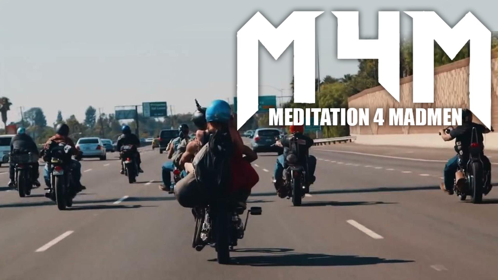 Meditation 4 Madmen