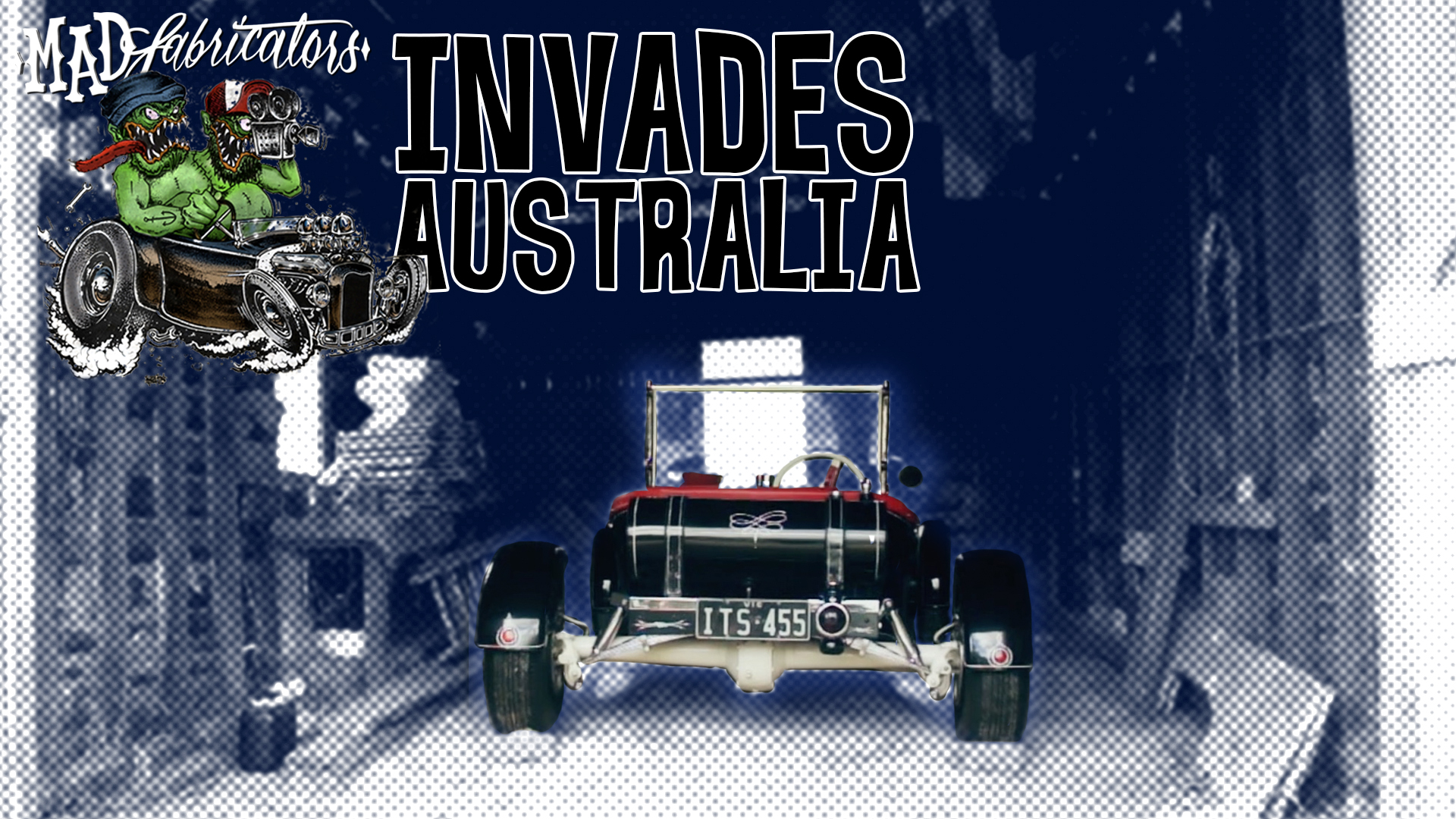 Mad Fabricators Invades Australia