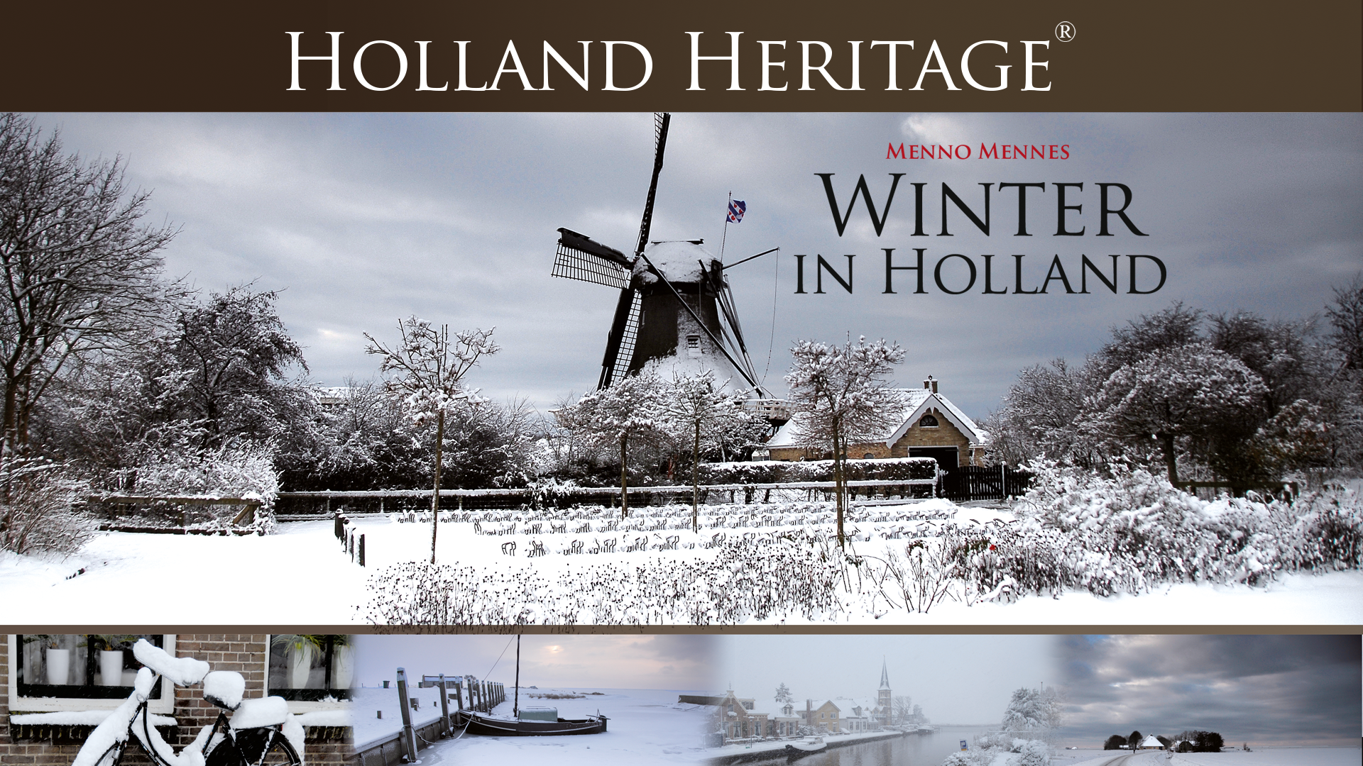 Holland Heritage - Winter in Holland
