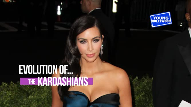 Evolution Of: The Kardashians