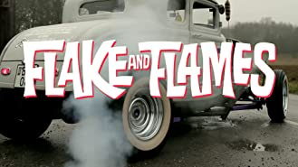 Flake and Flames