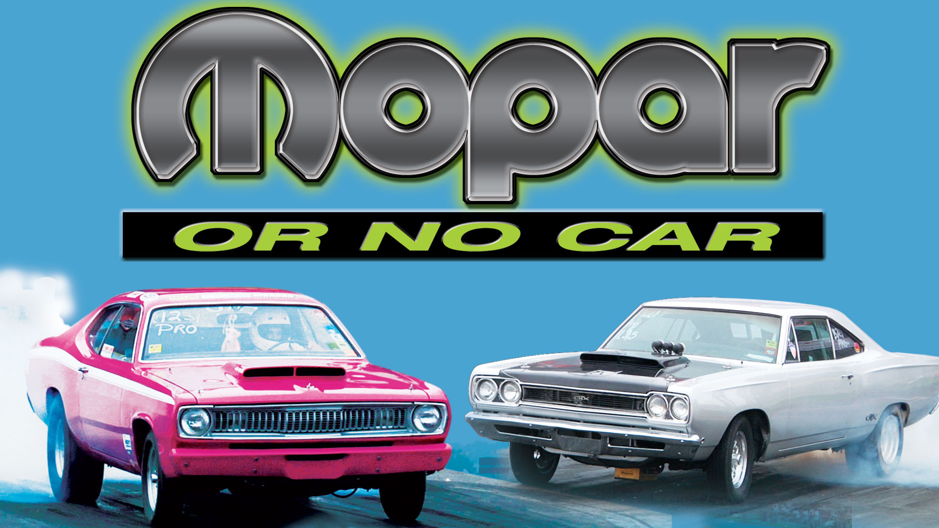 Mopar or No Car!