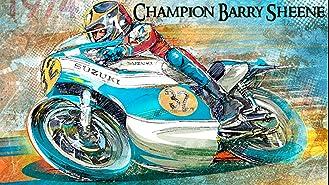 Champion Barry Sheene: Profile of a Legend