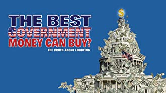 The Best Government Money Can Buy
