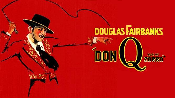 Don Q, Son of Zorro (Silent)