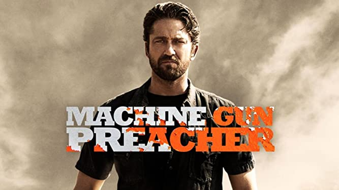 Amazon Com Watch Machine Gun Preacher Prime Video