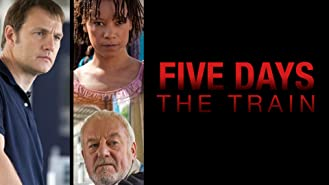Five Days: The Train