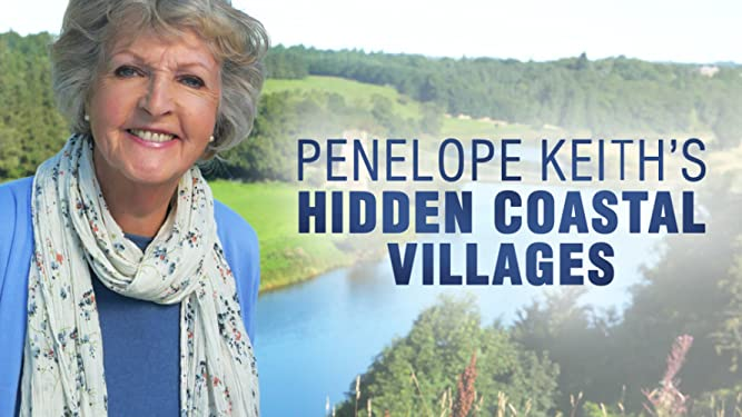 Penelope Keith's Hidden Coastal Villages - Series 1