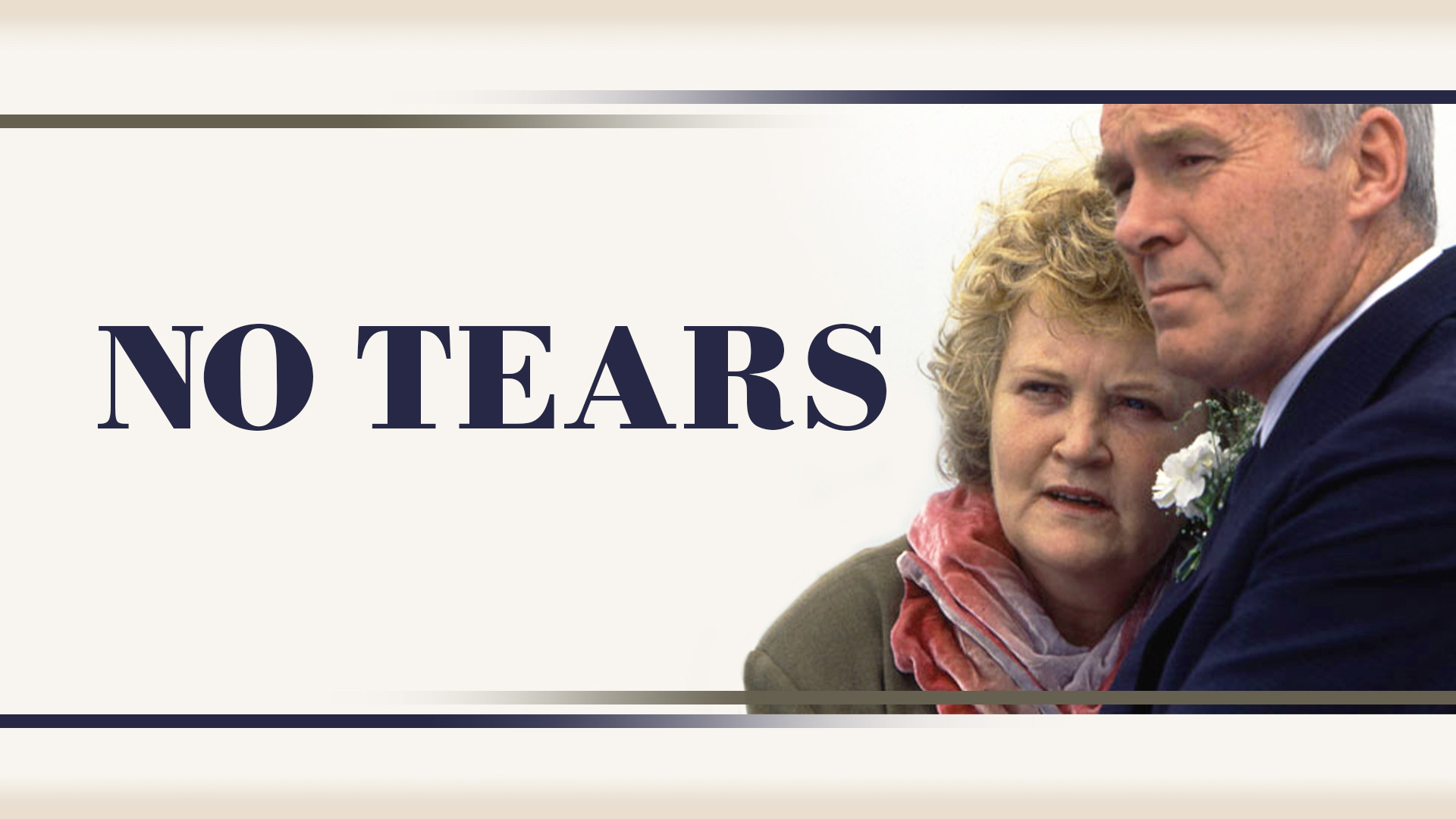No Tears- Series 1